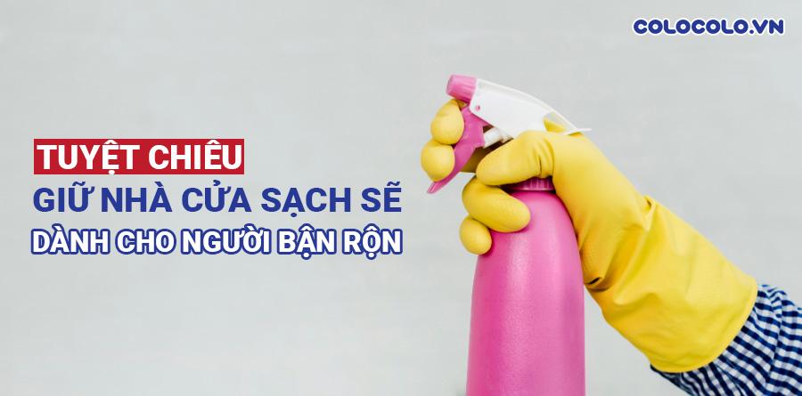 giữ nhà cửa sạch sẽ