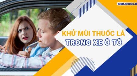 khử mùi thuốc lá trong ô tô