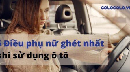 Những điều phụ nữ ghét nhất khi sử dụng ô tô